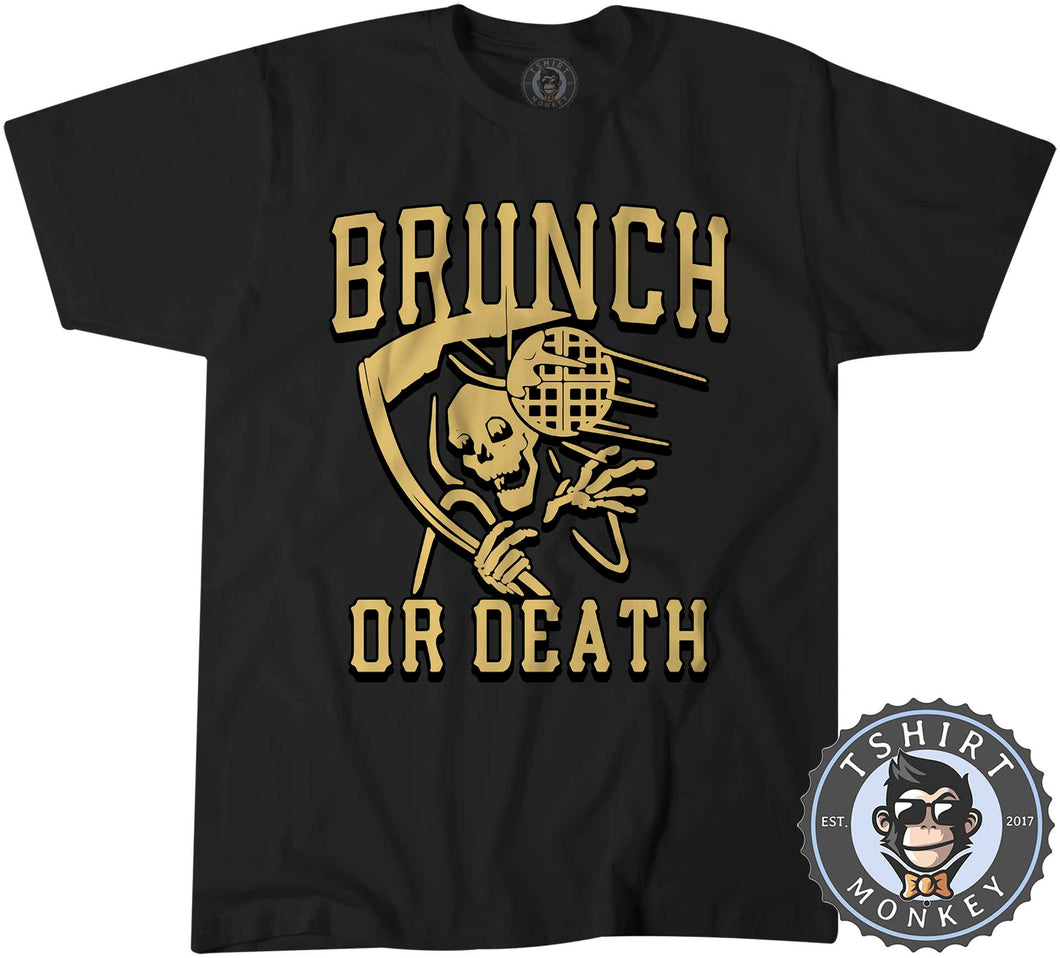 Brunch or Death Funny Grim Reaper Foodie Vintage Tshirt Mens Unisex 1224