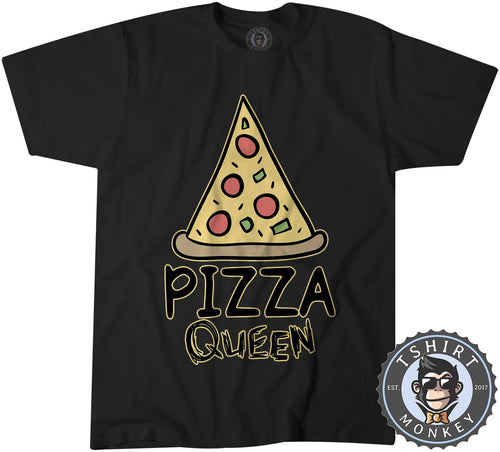 Pizza Queen Food Lover Funny Tshirt Shirt Mens Unisex 2005