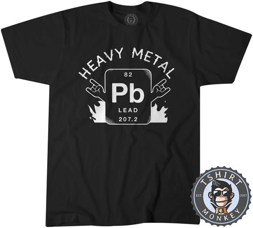 Lead - Heavy Metal Funny Chemistry Music Inspired Science Tshirt Shirt Mens Unisex 2650
