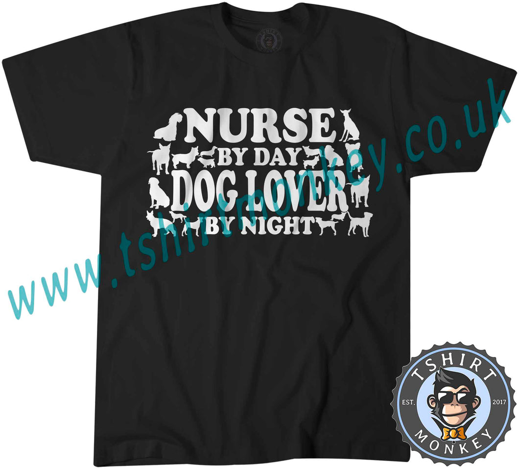 Nurse By Day Dog Lover By Night T-Shirt Unisex Mens Kids Ladies - TeeTiger