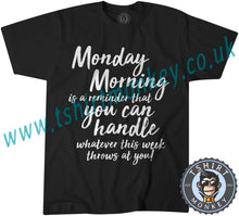 Load image into Gallery viewer, Motivational Monday Poem T Shirt T-Shirt Unisex Mens Kids Ladies