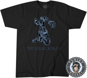 You Complete Me Popular Robot Cartoon Meme Funny Statement Tshirt Mens Unisex 1313