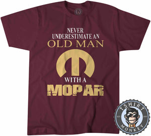 Never Underestimate and Old Man Tshirt Mens Unisex 0027