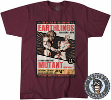 Load image into Gallery viewer, Earthlings Last Hope Alien Mutant Funny Poster Tshirt Mens Unisex 1102