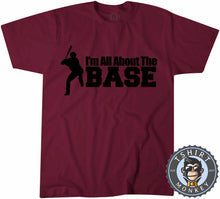Load image into Gallery viewer, I'm All About The Base Baseball T-Shirt Unisex Mens Kids Ladies