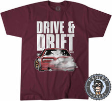 Load image into Gallery viewer, Drive and Drift Tshirt Mens Unisex 0291