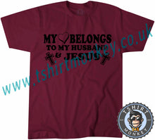 Load image into Gallery viewer, My Heart Belongs To My Husband And Jesus T-Shirt Unisex Mens Kids Ladies