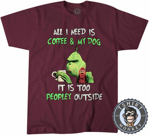 All I Need Is My Dog And My Coffee Tshirt Mens Unisex 2970