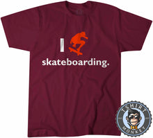 Load image into Gallery viewer, I Love Skateboarding T-Shirt Unisex Mens Kids Ladies - TeeTiger