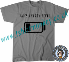 Load image into Gallery viewer, Dad's Energy Level T-Shirt Unisex Mens Kids Ladies