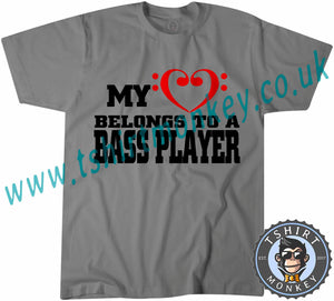 My Heart Belongs To A Bass Player T-Shirt Unisex Mens Kids Ladies