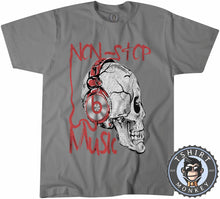 Load image into Gallery viewer, Non Stop Music Tshirt Mens Unisex 0328