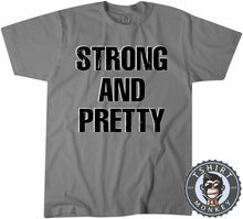 Load image into Gallery viewer, Strong And Pretty Vintage Style Statement Tshirt Mens Unisex 1273