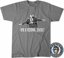 Load image into Gallery viewer, Titanic Am I Flying Jack? T-Shirt Unisex Mens Kids Ladies