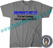 Load image into Gallery viewer, Engineer's Motto If It Isn't Broken Take It Apart And Fix It T-Shirt Unisex Mens Kids Ladies