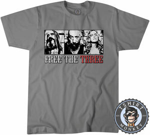 Free The Three - Rob Zombie Three From Hell Music Inspired Vintage Tshirt Mens Unisex 1359