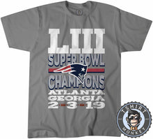 Load image into Gallery viewer, Patriots LIII Super Bowl Champions 2019  Tshirt Mens Unisex 0005