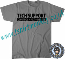 Load image into Gallery viewer, Tech Support Control Alt Delete T-Shirt Unisex Mens Kids Ladies