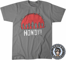 Load image into Gallery viewer, Howdy Red Dead Redemption Cowboy Game Inspired Tshirt Mens Unisex 1064
