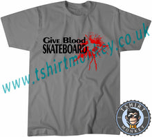 Load image into Gallery viewer, Give Blood Skateboard T-Shirt Unisex Mens Kids Ladies - TeeTiger