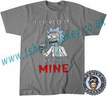 Load image into Gallery viewer, Rick & Morty I Licked It So It's Mine Netflix T Shirt T-Shirt Unisex Mens Kids Ladies - TeeTiger