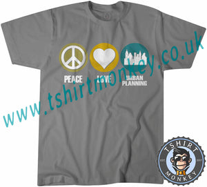 Peace Love Urban Planing T-Shirt Unisex Mens Kids Ladies