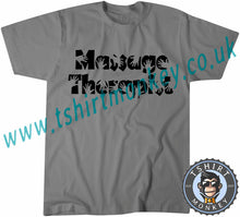 Load image into Gallery viewer, Massage Therapist T-Shirt Unisex Mens Kids Ladies - TeeTiger