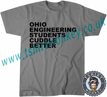 Load image into Gallery viewer, Ohio Engineering Students Cuddle Better T-Shirt Unisex Mens Kids Ladies - TeeTiger