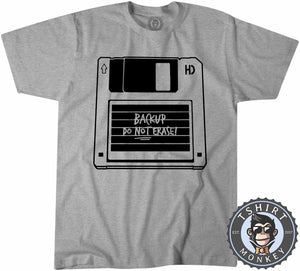 Backup Do Not Erase Classic Diskette Funny Computer Statement Tshirt Kids Youth Children 1206