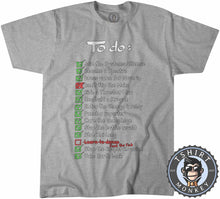Load image into Gallery viewer, The Mass Effect To Do List Funny Game Inspired Gamer Statement Tshirt Mens Unisex 1286