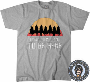 I Paused My Game To Be Here - Red Dead Redemption Game Inspired Tshirt Kids Youth Children 1091