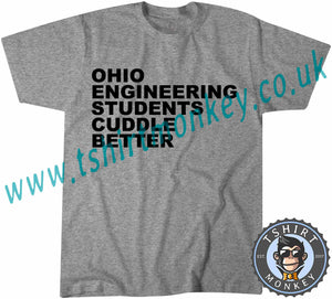 Ohio Engineering Students Cuddle Better T-Shirt Unisex Mens Kids Ladies - TeeTiger