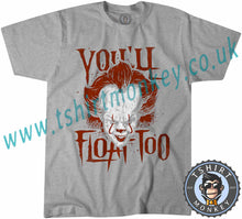 Load image into Gallery viewer, You'll Float Too Pennywise Clown IT Movie Halloween T-Shirt Unisex Mens Kids Ladies