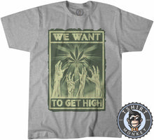 Load image into Gallery viewer, We Want To Get High Halftone Weed Cannabis Kush Funny Tshirt Kids Youth Children 1052