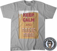 Load image into Gallery viewer, Keep Calm and Drink Beer Tshirt Mens Unisex 0245