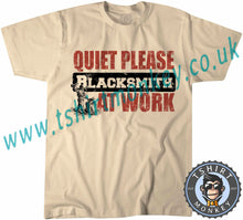 Load image into Gallery viewer, Quiet Please Blacksmith At Work T-Shirt Unisex Mens Kids Ladies
