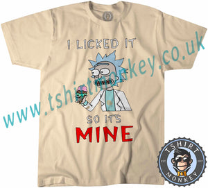 Rick & Morty I Licked It So It's Mine Netflix T Shirt T-Shirt Unisex Mens Kids Ladies - TeeTiger