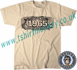 Born In 1965 Limited Edition T-Shirt Unisex Mens Kids Ladies - TeeTiger