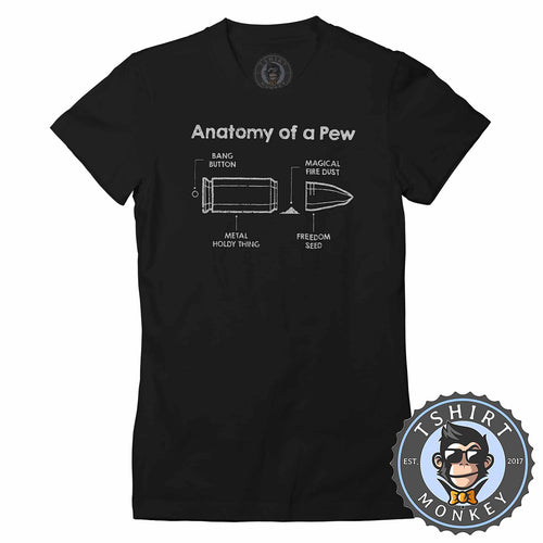 Anatomy Of Pew V2 Military Illustration Vintage Tshirt Shirt Lady Fit Ladies 1738