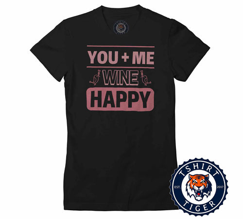 You Plus Me Equals Wine Happy Funny Valentines Couples Tshirt Lady Fit Ladies 3246