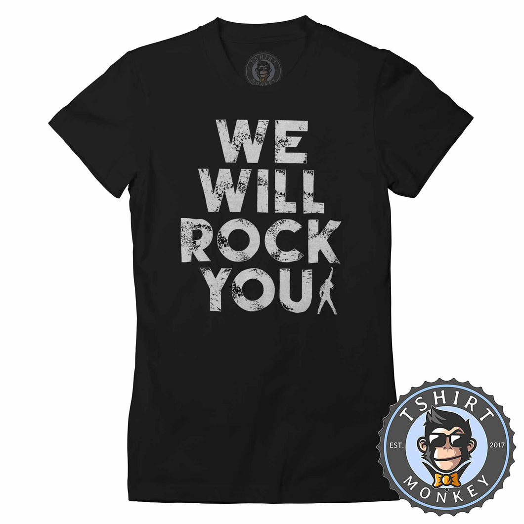 We Will Rock You Tshirt Lady Fit Ladies 0019