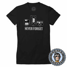 Load image into Gallery viewer, Never Forget Retro Classic Vintage Tshirt Lady Fit Ladies 1112