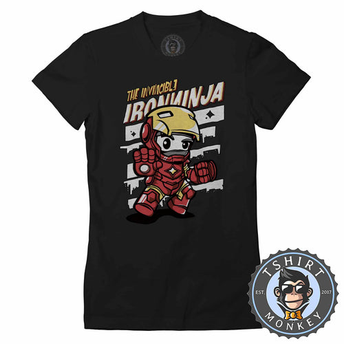 The Invincible Iron Ninja Cute Meme Cartoon Tshirt Shirt Lady Fit Ladies 2370