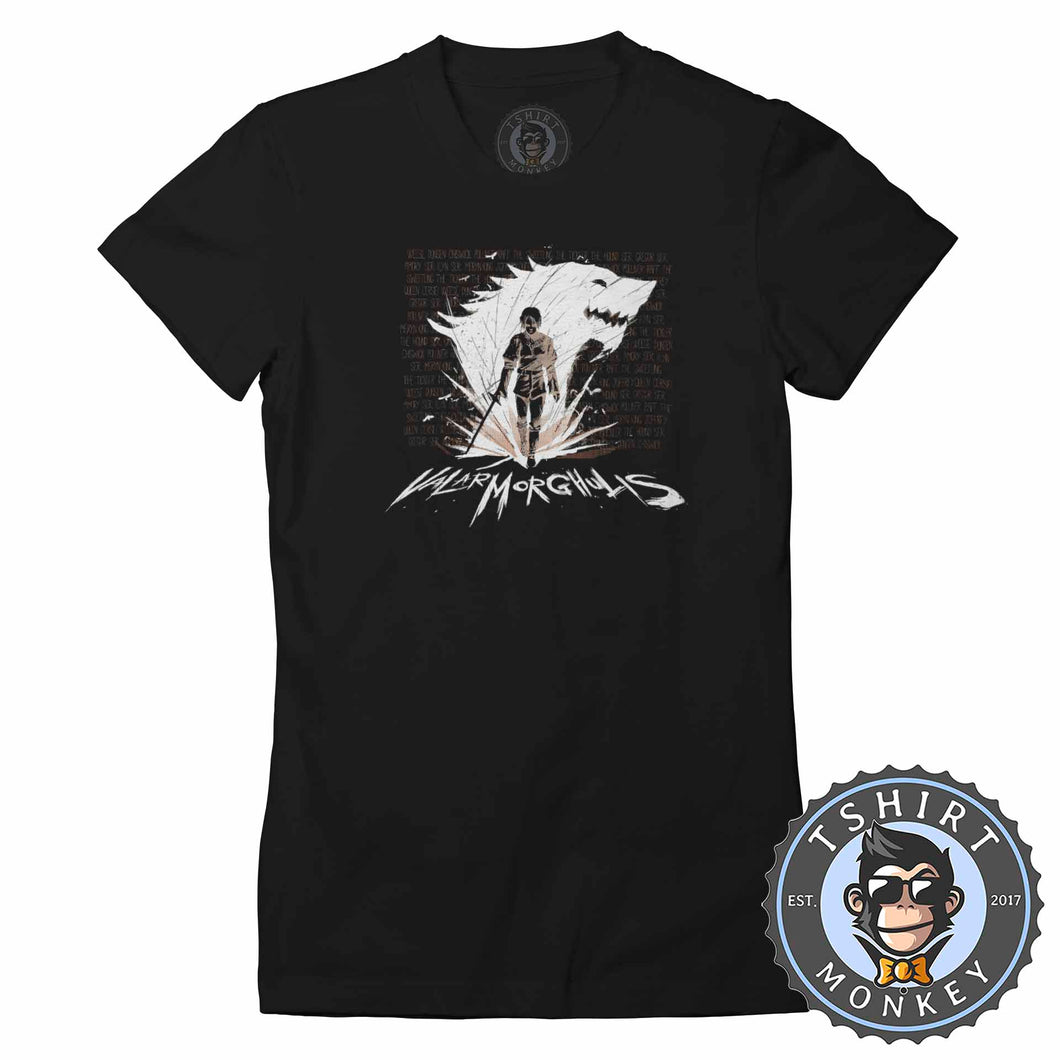 Valar Morghulis Inspired Illustration Tshirt Lady Fit Ladies 0338