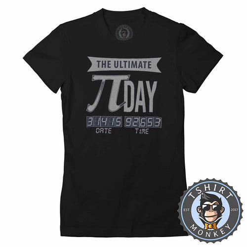 Ultimate Pi Day Math Inspired Vintage Tshirt Shirt Lady Fit Ladies 1732