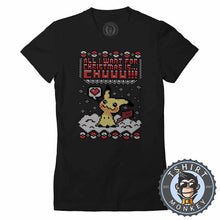 Load image into Gallery viewer, All I Want For Christmas is Chuuu Tshirt Lady Fit Ladies 2865