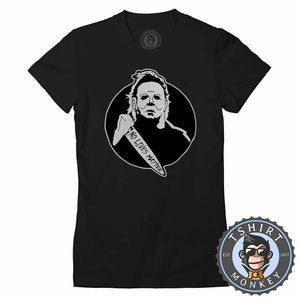 No Lives Matter - Michael Myers Inspired Vintage Halloween Tshirt Lady Fit Ladies 1086