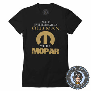 Never Underestimate and Old Man Tshirt Lady Fit Ladies 0027