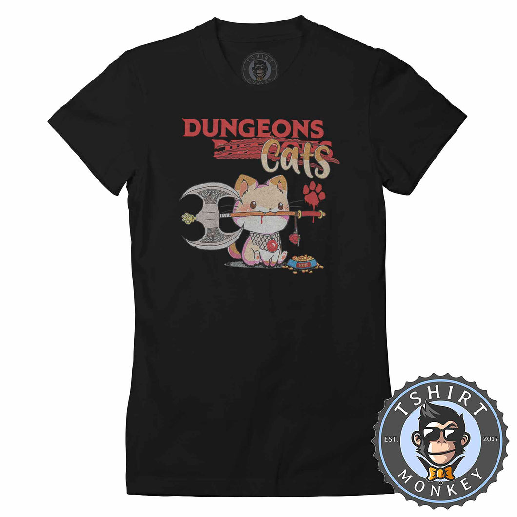 Dungeon Cats - Funny Dungeons and Dragon Meme Tshirt Lady Fit Ladies 1133