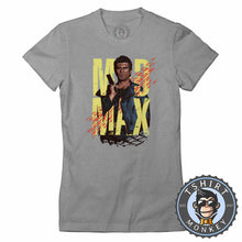 Load image into Gallery viewer, Mad Max Inspired Classic Illustration Tshirt Lady Fit Ladies 0354